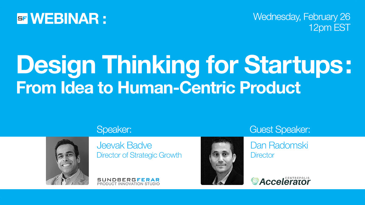 Sundberg-Ferar Webinar: Design Thinking for Startups