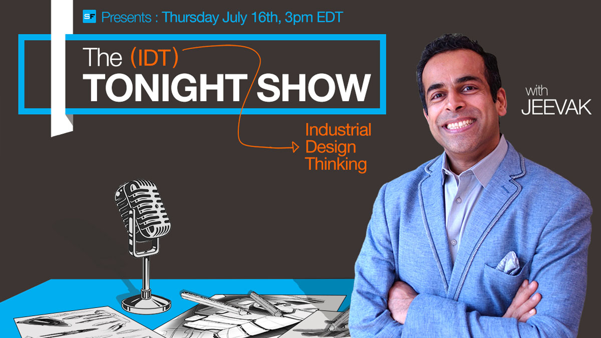 """""""The Tonight Show [For Industrial Design Thinking]"""""""